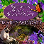 Between a Rock and a Hard Place: Potting Shed Mysteries Series #3  | Marty Wingate