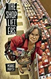 The Shoplifters by Morris Panych (2015-05-19)