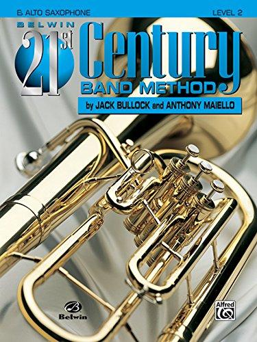Belwin 21st Century Band Method, Level 2: E-flat Alto Saxophone