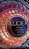Collider, Paul Halpern, 0470643919