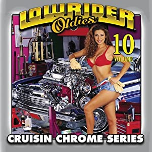 Various Artists - Lowrider Oldies Volume 10 - Amazon.com Music