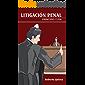 Litigacion Penal: principio y fin