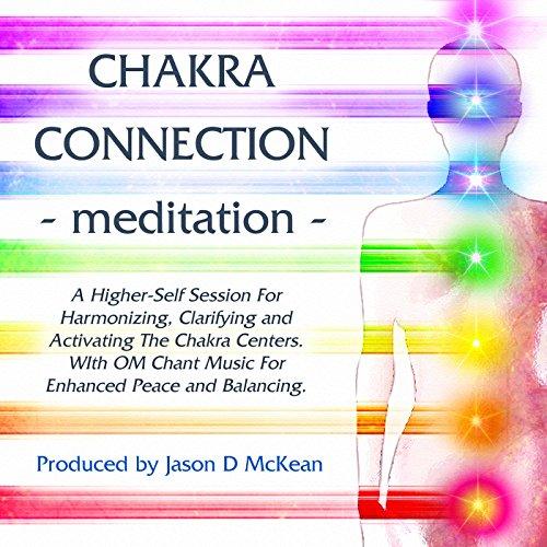 Chakra Connection - Meditation