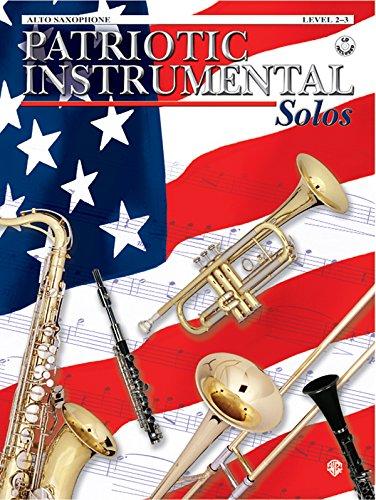 Patriotic Instrumental Solos: Alto Saxophone, Book & CD