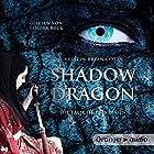Shadow Dragon: Die falsche Prinzessin Hörbuch von Kristin Brianna Otts Gesprochen von: Sandra Keck