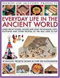 Everyday Life in the Ancient World, Rachel Halstead and Struan Reid, 1844767116