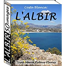 Costa Blanca: L'Albir (50 images) (French Edition)
