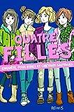 """Afficher """"Quatre filles Enquête, fous rires et chevaux sauvages"""""""