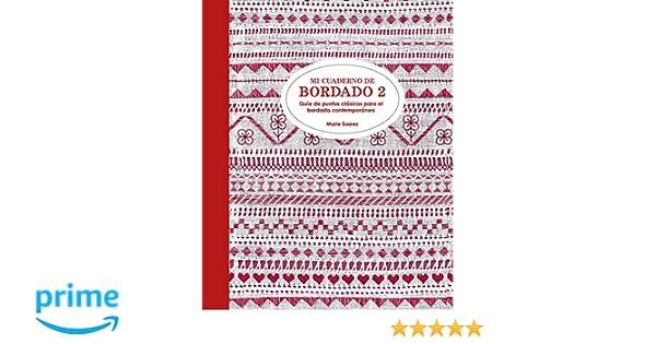 Mi cuaderno de bordado 2 Guía de puntos clásicos para el bordado ...