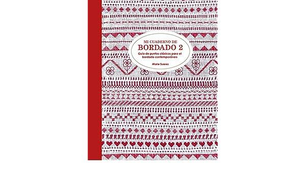 Mi cuaderno de bordado 2: SUAREZ: 9788425230929: Amazon.com ...