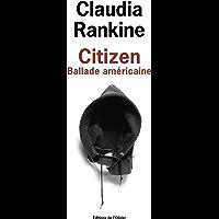 Citizen - Ballade américaine (French Edition)