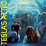 Tesla's Attic: The Accelerati Trilogy, Book 1 | Neal Shusterman,Eric Elfman