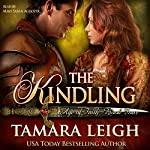 The Kindling : Age of Faith, Book 4   Tamara Leigh