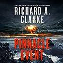 Pinnacle Event: A Novel Hörbuch von Richard A. Clarke Gesprochen von: John Pruden