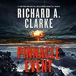 Pinnacle Event: A Novel   Richard A. Clarke