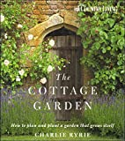 cottage garden plans The Cottage Garden: How to Plan and Plant a Garden That Grows Itself (Country Living)