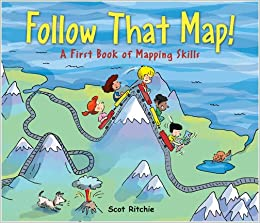 Follow That Map A First Book Of Mapping Skills