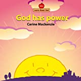 God Has Power Board Book (Board Books Learn About God)