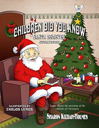 Children Did You Know: Santa Believes