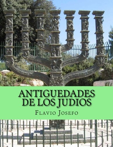 Antiguedades de los Judios (Volume 2) (Spanish Edition) [Flavio Josefo] (Tapa Blanda)