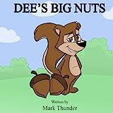 Dee's Big Nuts