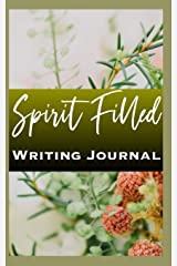 Spirit Filled Writing Journal Paperback