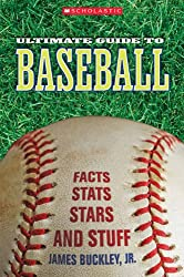 Scholastic Ultimate Guide to Baseball (Scholastic Ultimate Guides: Pro Sports)