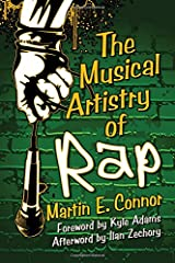 For years Rap artists have met with mixed reception--acclaimed by fans yet largely overlooked by scholars. Focusing on 135 tracks from 56 artists, this survey appraises the artistry of the genre with updates to the traditional methods and mea...