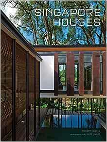 Singapore Houses: Powell, Robert, Lim, Albert, Lim KS ...