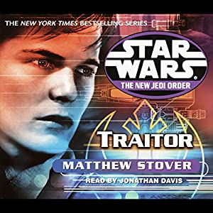Star Wars: The New Jedi Order: Traitor Hörbuch