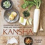 Kansha: Celebrating Japan's Vegan and Vegetarian Traditions