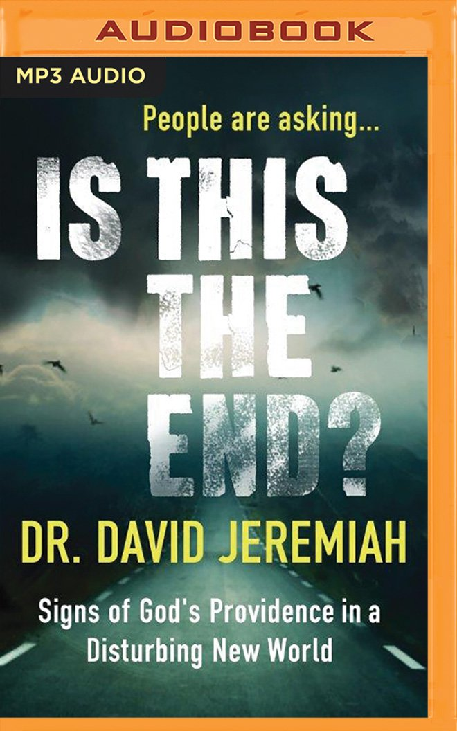 Is This the End?: Signs of God's Providence in a Disturbing
