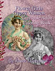Flower Girls Gypsy Women Grayscale Adult Coloring Book