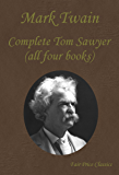 The Complete Tom Sawyer (all four books in one volume)