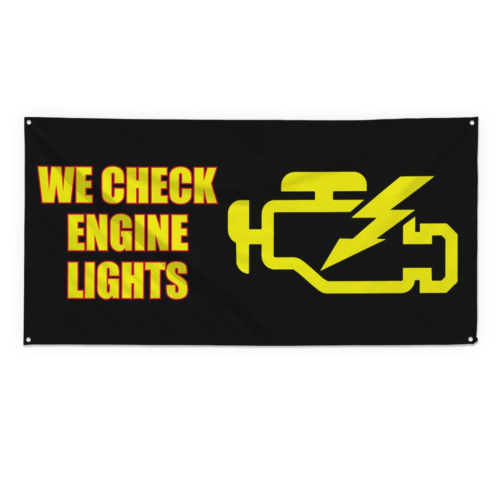 We Check Engine Lights #2 Outdoor Fence Sign Vinyl Windproof Mesh Banner With Grommets - 3ftx6ft, 6 Grommets