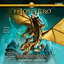 The Heroes of Olympus, Book One: The Lost Hero:     Hörbuch von Rick Riordan Gesprochen von: Joshua Swanson
