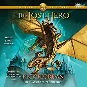 The Heroes of Olympus, Book One: The Lost Hero Audiobook