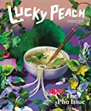 img - for Lucky Peach Issue 19: Pho book / textbook / text book