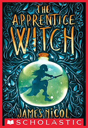 The Apprentice Witch by [Nicol, James]