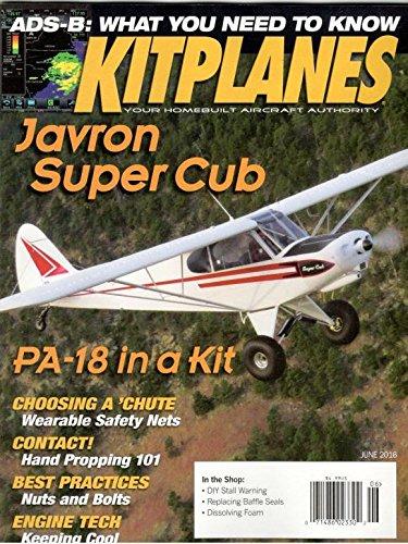 Kitplanes Magazine June 2016 (Kitplanes Magazine)