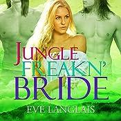 Jungle Freakn' Bride | Eve Langlais