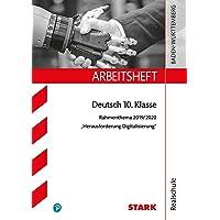 STARK Arbeitsheft Realschule - Deutsch BaWü - Rahmenthema 2019/20 - Herausforderung Digitalisierung
