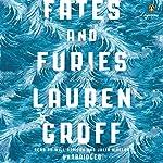 Fates and Furies: A Novel   Lauren Groff