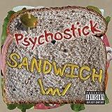 Sandwich by Psychostick (2009-05-05)