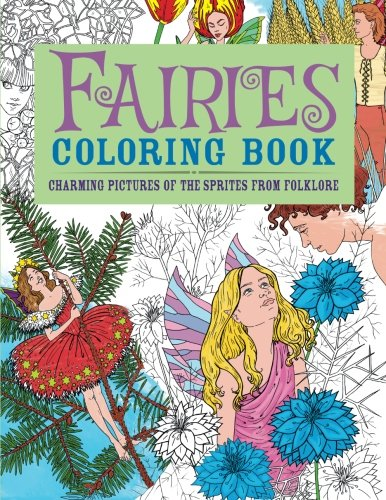 Fairies Coloring Book: Charming Pictures of the Sprites from Folklore (Chartwell Coloring Books)