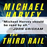 The Third Rail | Michael Harvey