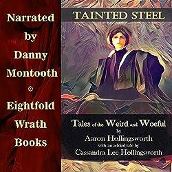 Tainted Steel