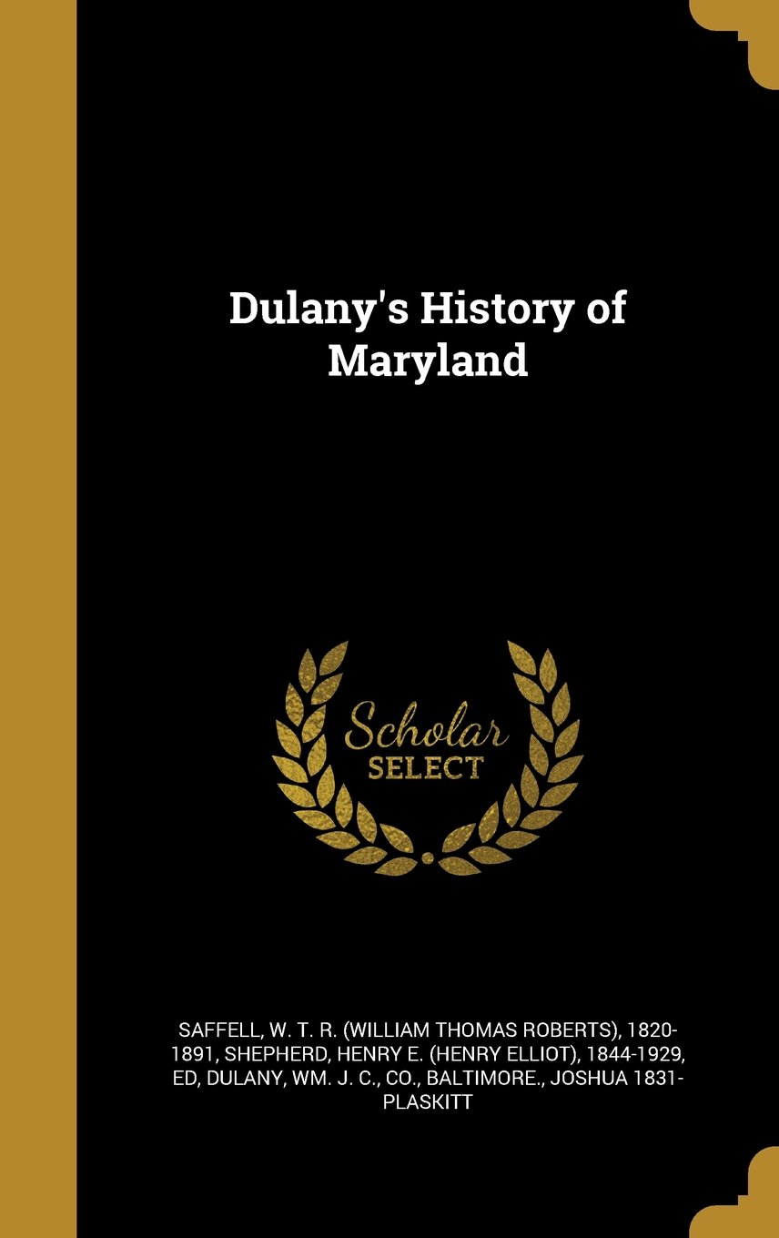 Read Online Dulany's History of Maryland PDF