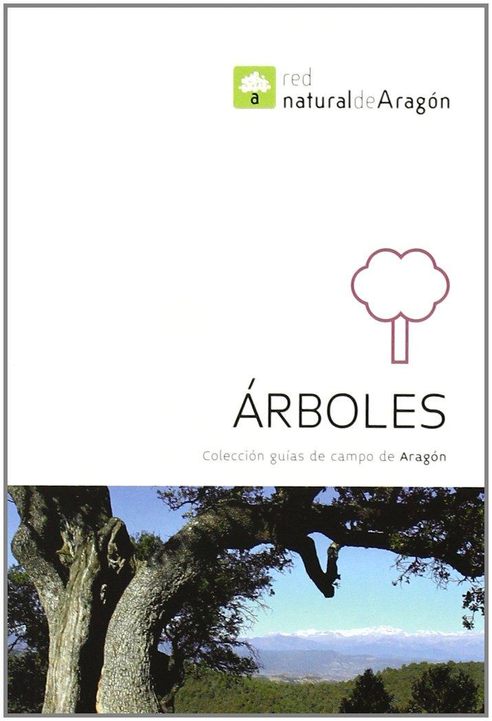 Arboles. Guías de campo de aragón Guias De Campo De Aragon: Amazon.es: Aa.Vv., Aa.Vv.: Libros