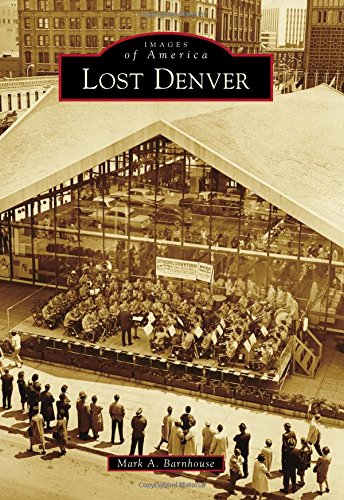 Lost Denver (Images of America)